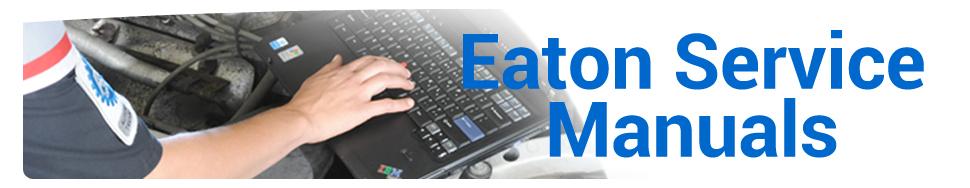 Eaton service manuals